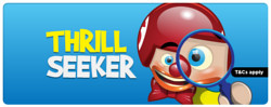 thrill seeker jackpots at bingola