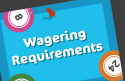 wagering requirements on the bonuses at wink bingo